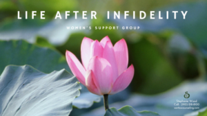 Women's Support Group: Life After Infidelity| Greensboro Counseling