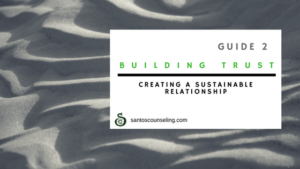 Building & Repairing Trust: Establishing a Sustainable Relationship